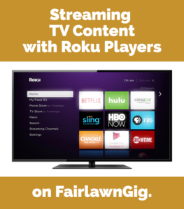 streaming on FairlawnGig with Roku Players
