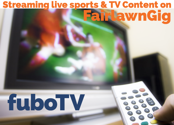 streaming fubotv on fairlawngig