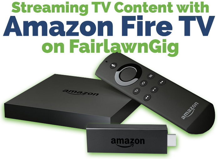 Streaming on FairlawnGig with Amazon TV